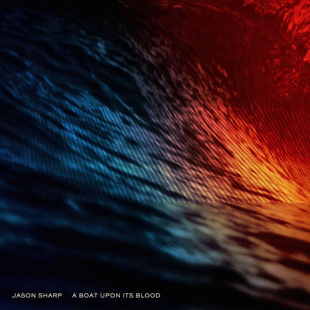 Jason Sharp BOAT UPON ITS BLOOD Vinyl Record - 180 Gram Pressing, Digital Download Included