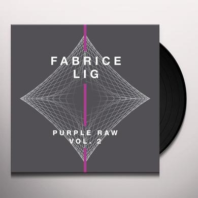 Fabrice Lig PURPLE RAW 2 Vinyl Record