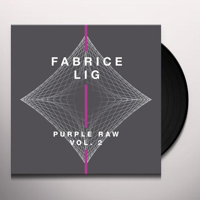 Fabrice Lig PURPLE RAW 2 Vinyl Record