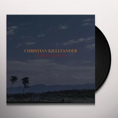 Christian Kjellvander VILLAGE: NATURAL LIGHT Vinyl Record - w/CD
