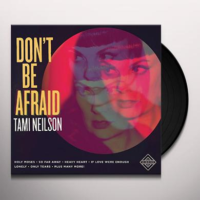 Tami Neilson DON'T BE AFRAID Vinyl Record