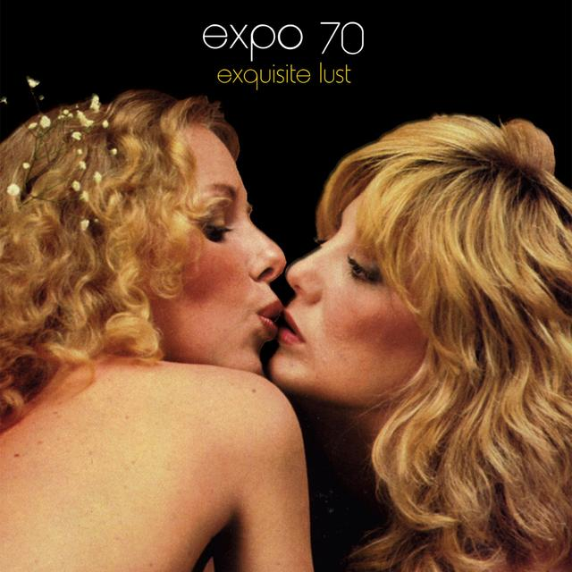 Expo 70 EXQUISITE LUST (10TH ANNIVERSARY) Vinyl Record - Black Vinyl, Gatefold Sleeve
