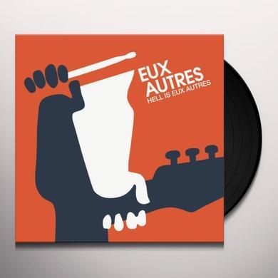 HELL IS EUX AUTRES Vinyl Record