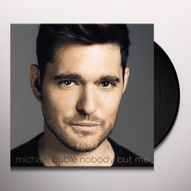 Michael Buble NOBODY BUT ME Vinyl Record