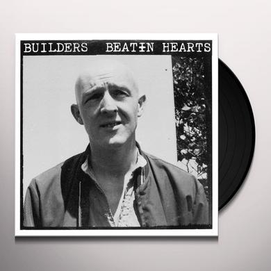 Builders BEATIN HEARTS Vinyl Record