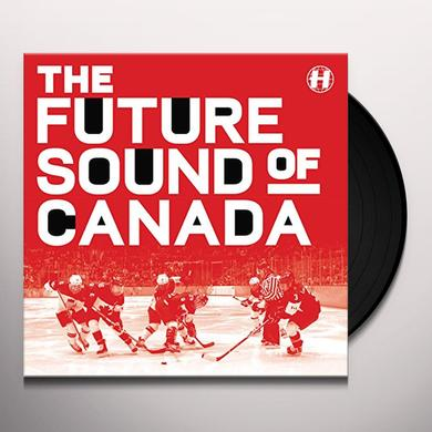 FUTURE SOUND OF CANADA / VARIOUS (CAN) FUTURE SOUND OF CANADA / VARIOUS Vinyl Record