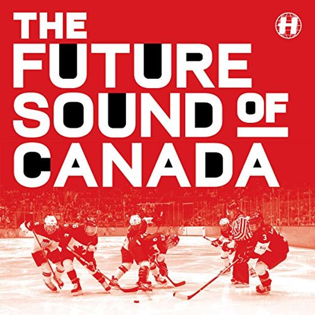 FUTURE SOUND OF CANADA / VARIOUS (CAN) FUTURE SOUND OF CANADA / VARIOUS Vinyl Record - Canada Import