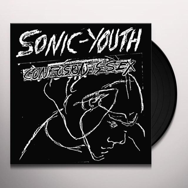 Sonic Youth CONFUSION IS SEX Vinyl Record
