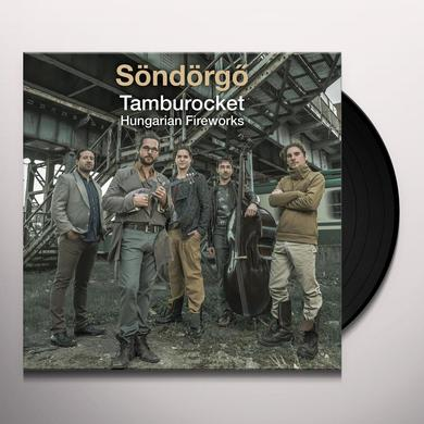 SONDORGO TAMBUROCKET HUNGARIAN FIREWORKS Vinyl Record - Digital Download Included