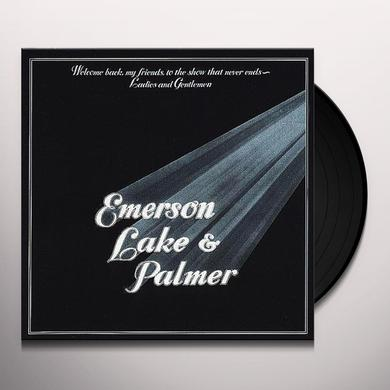 Emerson Lake & Palmer WELCOME BACK MY FRIENDS TO THE SHOW THAT NEVER END Vinyl Record