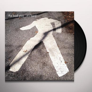 Bad Plus IT'S HARD Vinyl Record