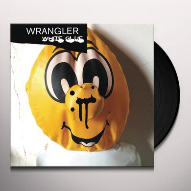 Wrangler WHITE GLUE Vinyl Record