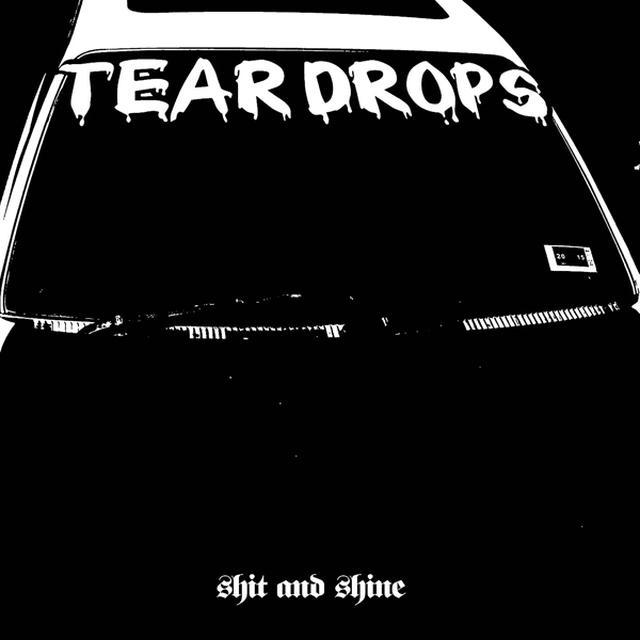 Shit And Shine TEARDROPS Vinyl Record
