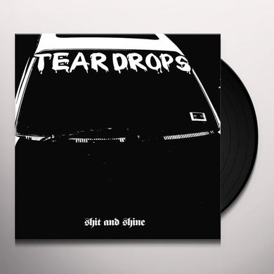 Shit And Shine TEARDROPS Vinyl Record