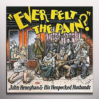 John Heneghan & His Henpecked Husbands EVER FELT THE PAIN Vinyl Record - Colored Vinyl, Poster, Digital Download Included
