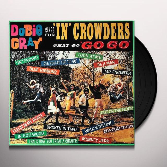 Dobie Gray SINGS FOR IN CROWDERS THAT GO GO-GO Vinyl Record