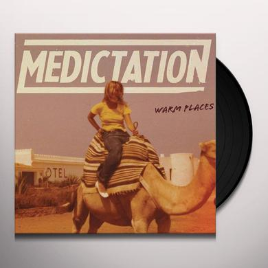 MEDICTATION WARM PLACES Vinyl Record