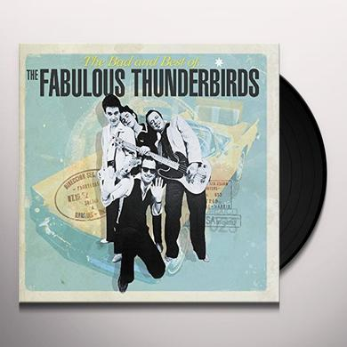 BAD & BEST OF THE FABULOUS THUNDERBIRDS Vinyl Record - UK Import