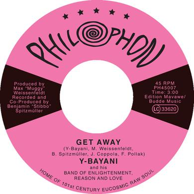 Y-BAYANI & HIS BAND OF ENLIGHTMENT GET AWAY / OBAR NO NI Vinyl Record