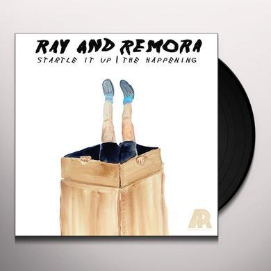 Ray & Remora STARTLE IT UP / HAPPENING Vinyl Record