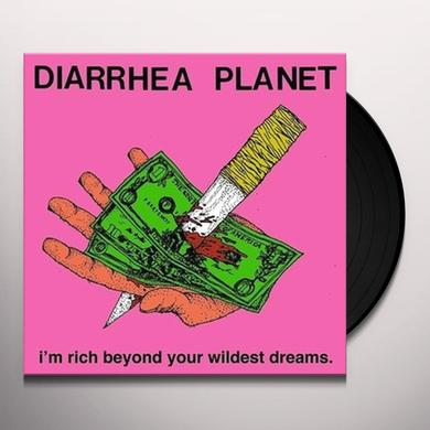 Diarrhea Planet I'M RICH BEYOND YOUR WILDEST DREAMS Vinyl Record - Limited Edition