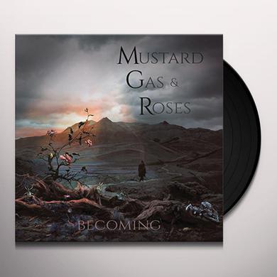 MUSTARD GAS & ROSES BECOMING Vinyl Record
