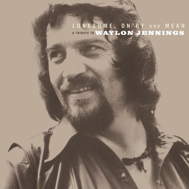LONESOME ON'RY & MEAN: TRIBUTE TO WAYLON JENNINGS Vinyl Record