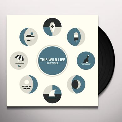 This Wild Life LOW TIDES Vinyl Record - Digital Download Included