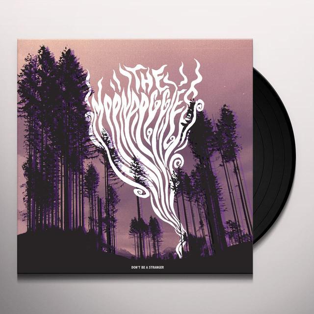 Moondoggies DON'T BE A STRANGER Vinyl Record - Digital Download Included