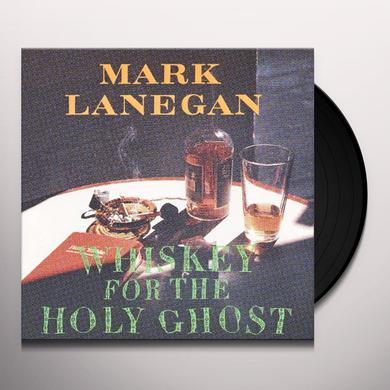 Mark Lanegan WHISKEY FOR THE HOLY GHOST Vinyl Record - Digital Download Included