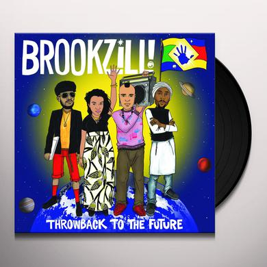 BROOKZILL THROWBACK TO THE FUTURE Vinyl Record