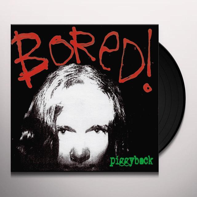 Bored PIGGYBACK Vinyl Record
