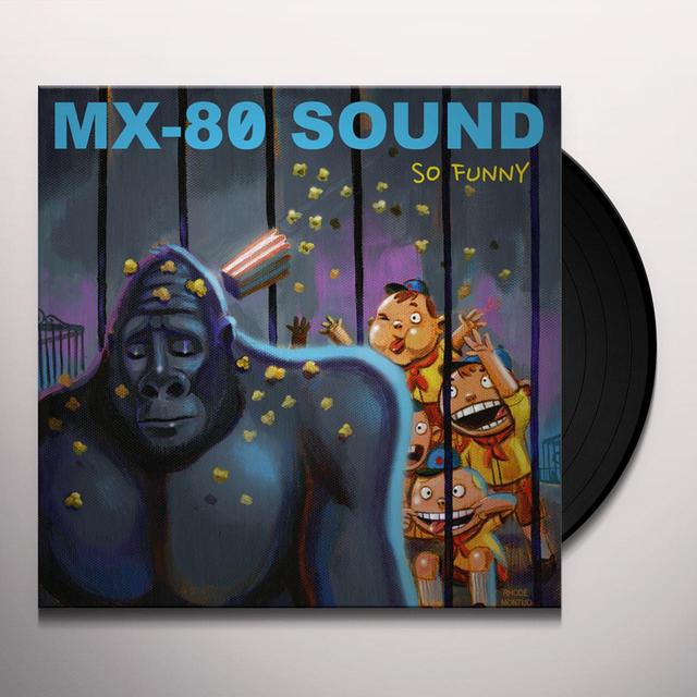 Mx-80 Sound SO FUNNY Vinyl Record