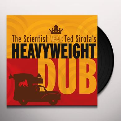 SCIENTIST MEETS TED SIROTA'S HEAVYWEIGHT DUB Vinyl Record