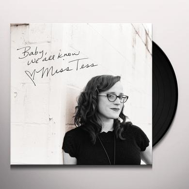 Miss Tess BABY ALL WE KNOW Vinyl Record