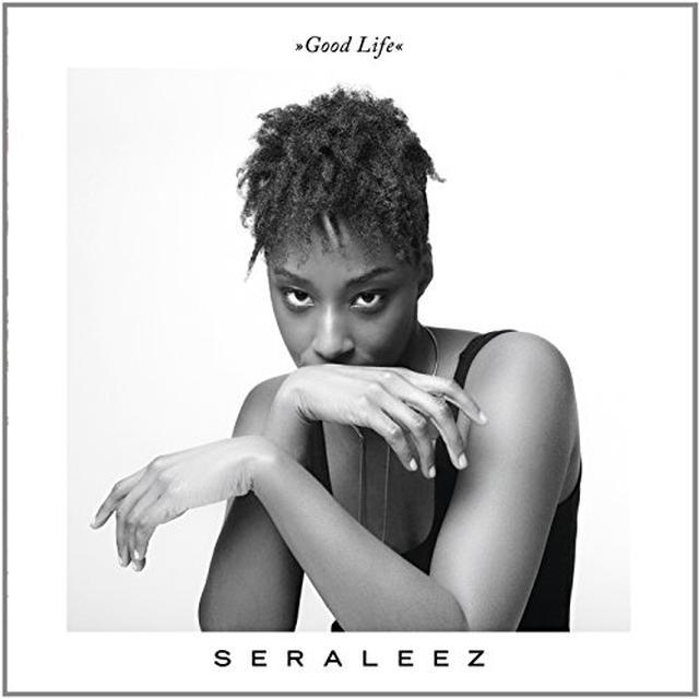 SERALEEZ GOOD LIFE Vinyl Record - UK Import