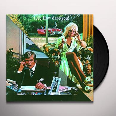 10cc HOW DARE YOU! Vinyl Record - UK Import