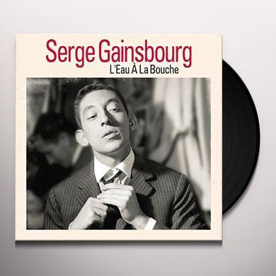 Serge Gainsbourg L'EAU A LA BOUCHE Vinyl Record