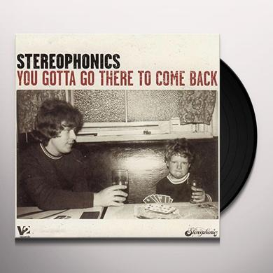 Stereophonics YOU GOTTA GO THERE TO COME BACK Vinyl Record - UK Import