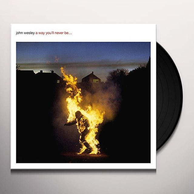 John Wesley WAY YOU'LL NEVER BE  (HK) Vinyl Record - w/CD