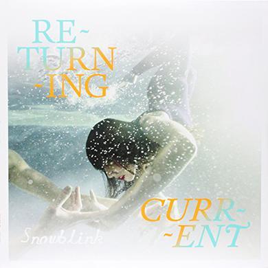 Snowblink RETURNING CURRENT Vinyl Record - Canada Import