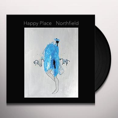 Happy Place NORTHFIELD Vinyl Record