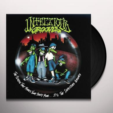 Infectious Grooves PLAGUE THAT MAKES YOUR BOOTY MOVE. IT'S INFECTIOUS Vinyl Record
