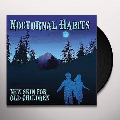 NOCTURNAL HABITS NEW SKIN FOR OLD CHILDREN Vinyl Record
