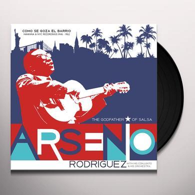 Arsenio Rodriguez COMO SE GOZA EN EL BARRIO: HAVANNA & NYC RECORDING Vinyl Record