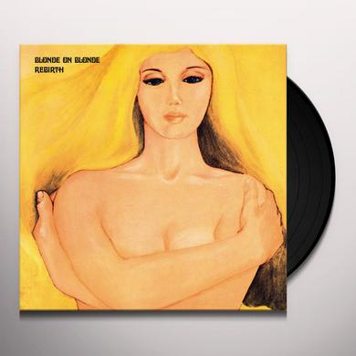Blonde On Blonde REBIRTH Vinyl Record