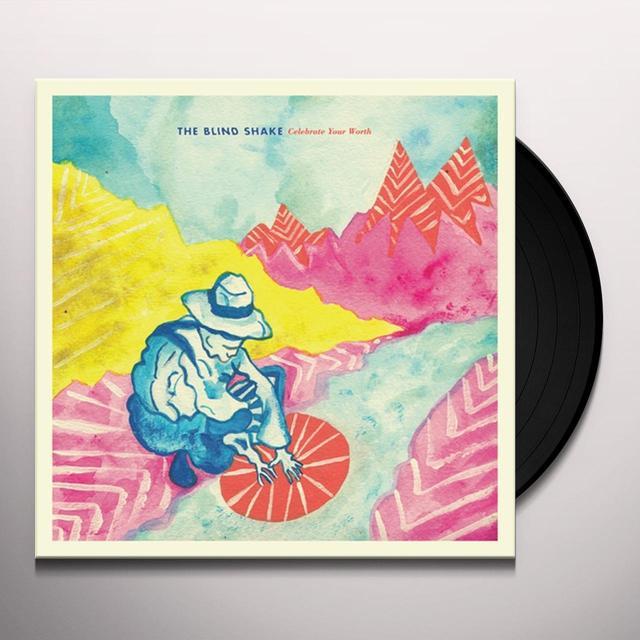 BLINK SHAKE CELEBRATE YOUR WORTH Vinyl Record