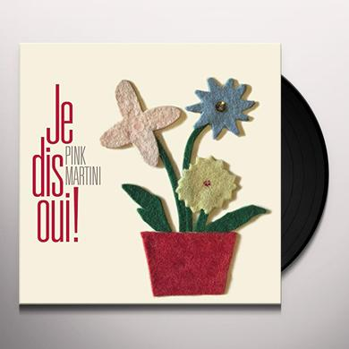 Pink Martini JE DIS OUI Vinyl Record