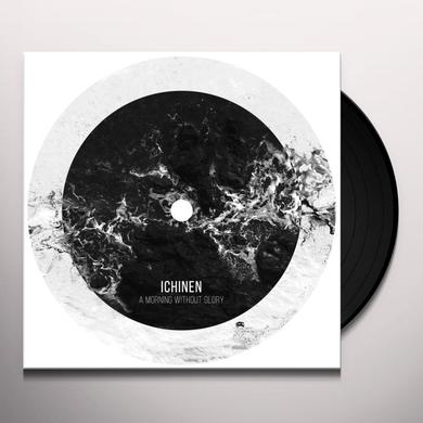 ICHINEN MORNING WITHOUT GLORY Vinyl Record