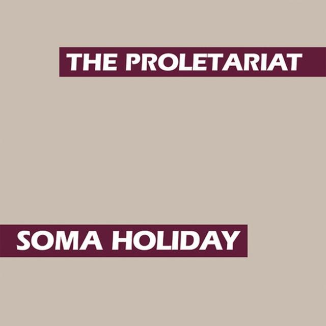 Proletariat SOMA HOLIDAY Vinyl Record